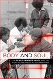 Body and Soul, Alondra Nelson, 0816676496