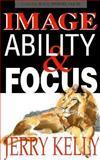 Image Abililty Focus, K. Kelly, 0927936496