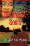 Splintered Souls, Cynthia Lyn, 1463426496