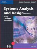 Systems Analysis and Design, Shelly, Gary B. and Cashman, Thomas J., 0789566494