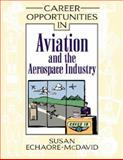 Career Opportunities in Aviation and the Aerospace Industry 9780816046492