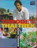 Torode's Thai Trek, John Torode, 0233996494