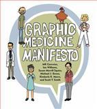 Graphic Medicine Manifesto, Czerwiec, M. K. and Williams, Ian, 0271066490