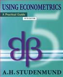 Using Econometrics : A Practical Guide, A.H. Studenmund, 0321316495