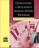 Conducting a Successful Annual Giving Program, Dove, Kent E. and Lindauer, Jeffrey A., 078795649X
