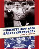 The Greater New York Sports Chronology, Kroessler, Jeffrey A., 0231146493
