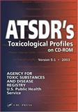ATSDR'S Toxicological Profiles, , 0849316499