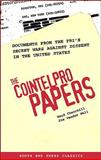 The COINTELPRO Papers, Ward Churchill and Jim Vander Wall, 0896086496