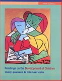 Readings on the Development of Children, Gauvain, Mary and Cole, Michael, 1429216492