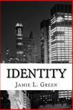 Identity, Jamie Green, 1484976495