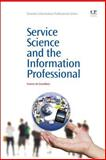 Service Science and the Information Professional, de Grandbois, Yvonne, 1843346494