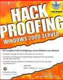Hack Proofing Windows 2000 Server, Todd, Chad and Johnston, Norris L., 1931836493