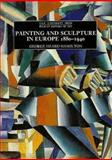 Painting and Sculpture in Europe, 1880-1940, Hamilton, George Heard, 0300056494