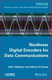 Nonlinear Digital Encoders for Data Communications, Vlãdeanu, Câlin and El Assad, Safwan, 1848216491