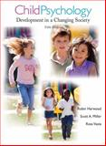 Child Psychology : Development in a Changing Society, Vasta, Ross and Miller, Scott A., 0471706493