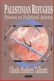 Palestinian Refugees : Pawns to Political Actors, Talhami, Ghada Hashem, 1590336496