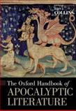 The Oxford Handbook of Apocalyptic Literature, , 0199856494