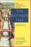 The Bastard's Tale, Margaret Frazer, 0425186490