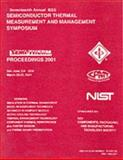 2001 17th Annual IEEE Semiconductor Thermal Measurement and Management Symposium, IEEE, Components, Packaging and Manufacturing Technology Society Staff, 0780366492