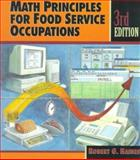 Math Principles for Food Service Occupations, Haines, Robert G., 0827366493