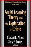 Social Learning Theory and the Explanation of Crime, , 1412806496