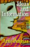 Ideas and Information : Managing in a High-Tech World, Penzias, Arno, 0393026493