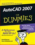 AutoCAD 2007 for Dummies, David Byrnes and Mark Middlebrook, 0471786497
