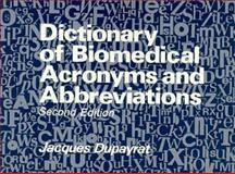 Dictionary of Biomedical Acronyms and Abbreviations, , 0471926493