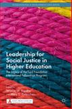 Leadership for Social Justice in Higher Education : The Legacy of the Ford Foundation International Fellowships Program, , 1137366494