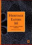 Heritage Eaters : Insects and Fungi in Heritage Collections, Florian, Mary-Lou, 1873936494