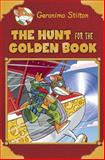 The Hunt for the Golden Book, Geronimo Stilton, 0545646499