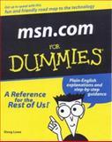 MSN.com for Dummies, Doug Lowe, 0764506498
