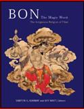 Bon: the Magic Word : The Indigenous Religion of Tibet, , 0856676497