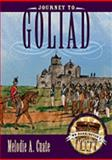 Journey to Goliad, Melodie A. Cuate, 0896726495