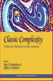 Classic Complexity : From the Abstract to the Concrete, Goldstein, Jeffrey, 0984216499