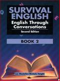 Survival English Bk. 2 : English Through Conversations, Mosteller, Lee and Paul, Bobbi, 0130166502