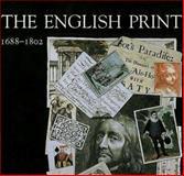 The English Print, 1688-1802, Clayton, Timothy, 0300066503