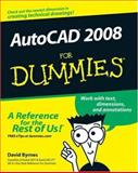 AutoCAD 2008 for Dummies, David Byrnes, 0470116501