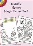 Invisible Flowers Magic Picture Book, Anna Pomaska, 0486296504