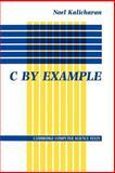 C by Example, Noel Kalicharan, 0521456509