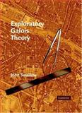 Exploratory Galois Theory, Swallow, John, 0521836506