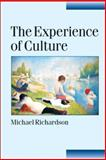 The Experience of Culture, Richardson, Michael, 0761966501