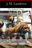 The Infinite Image, J. Landeros, 1495316505
