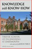 Knowledge with Know-How : Thayer School of Engineering at Dartmouth, , 1584656506