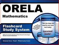ORELA Mathematics Flashcard Study System : ORELA Test Practice Questions and Exam Review for the Oregon Educator Licensure Assessments, ORELA Exam Secrets Test Prep Team, 1614036500