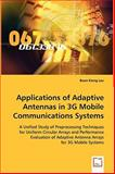 Applications of Adaptive Antennas in 3g Mobile Communications Systems, Buon Kiong Lau, 3639066502