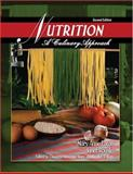 Nutrition : A Culinary Approach, Eaton, Mary Anne and Rouslin, Janet, 0757546501