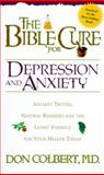 The Bible Cure for Depression and Anxiety, Don Colbert, 088419650X
