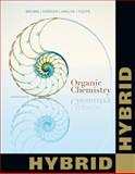 Organic Chemistry, Hybrid Edition (with OWL 2. 0 with MindTap Reader 24-Months Printed Access Card), Brown, William H. and Foote, Christopher S., 1285426509