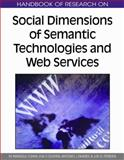 Handbook of Research on Social Dimensions of Semantic Technologies and Web Services, Cunha, M. Manuela, 1605666505
